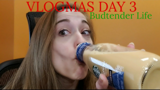 Vlogmas Day 3- Dispensary Workin' Again