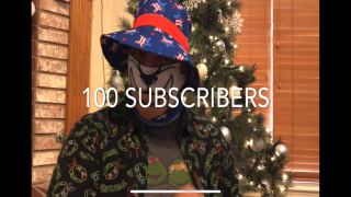 100 SUBSCRIBERS!!!!!