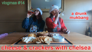 Vlogmas #14 // cheese & cracker mukbang