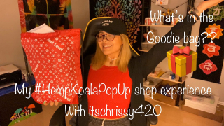 My #hempkoalapopup shop experience + What's in Koalapuffs Free Goodie bag? with itschrissy420