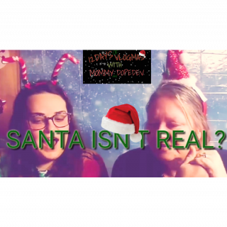 12 DAYS OF VLOGMAS WITH MOMMY AND DOPEDEV | WHEN WE FOUND OUT SANTA WASN'T REAL | SMOKE SESH