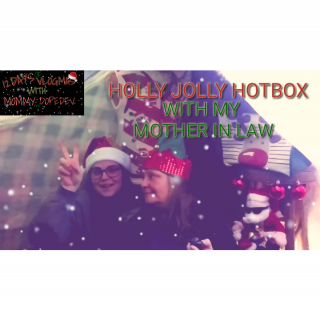 12 DAYS OF VLOGMAS WITH MOMMY & DOPEDEV | HOLLY JOLLY HOTBOX WITH MY MOTHER IN LAW
