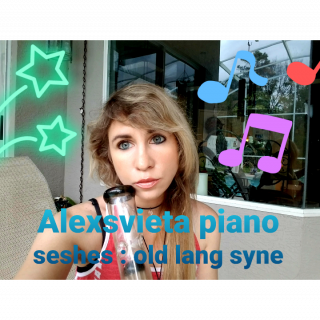smoke and piano seshes [Alexsvieta] : old lang syne