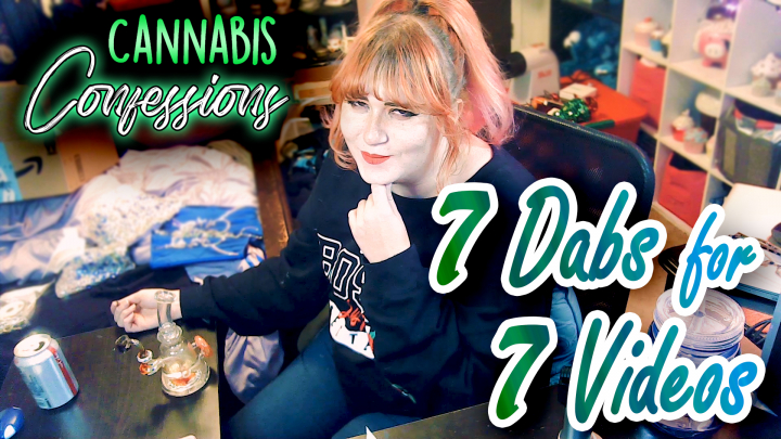 7 Dabs for 7 Videos