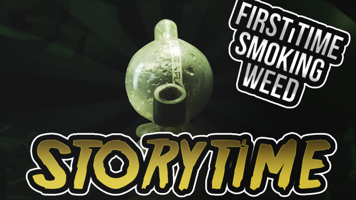 First Time Getting High | Story time Video!