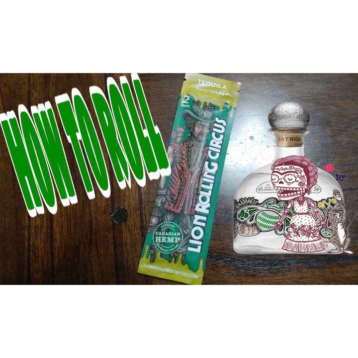 how to roll lion rolling circus tequila hemp wraps