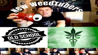 New Weedtubers! Medical cannabis-Smoking old school