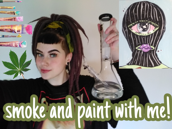 Smoke and Paint Sesh | My first video!