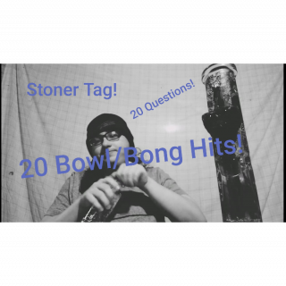 Stoner Tag (Tagged by Dopedev420)