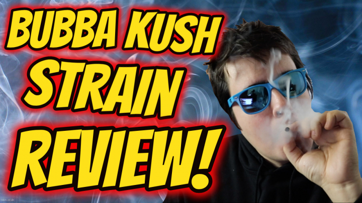 BUBBA KUSH STRAIN REVIEW!