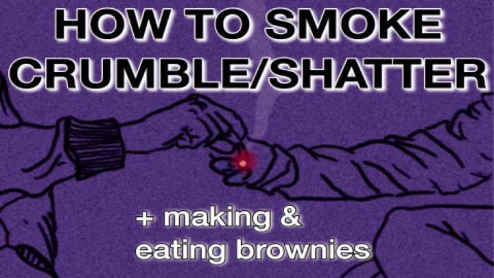 HOW TO SMOKE CRUMBLE/SHATTER