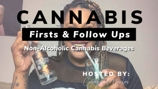 Firsts & Follow Ups | Non-Alcoholic Cannabis Beverages