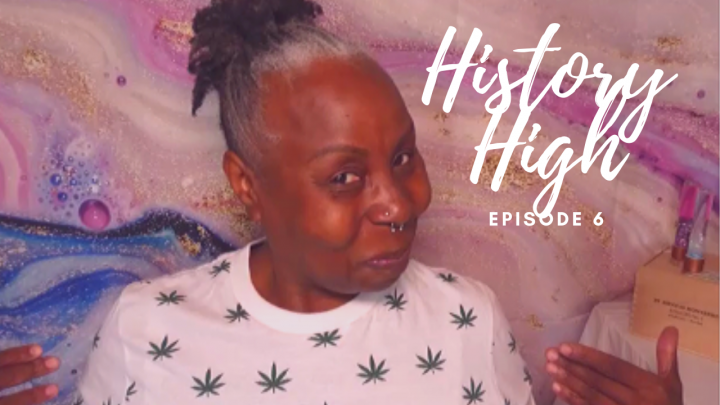 LETS SMOKE And CHAT ABOUT CHARLOTTE E. RAY | FIRST LADIES OF LAW | HISTORY HIGH EP. 6