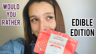 Would you rather || Edible Edition