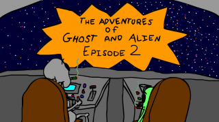 The Adventures of Ghost and Alien: Season 2 Episode 2 -