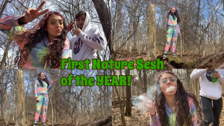 First Nature Sesh of the YEAR!! | Bakedbeauty420
