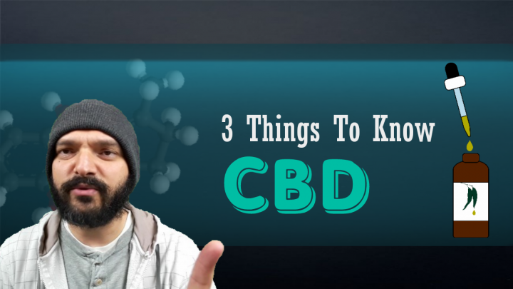 3 Things To Know About CBD