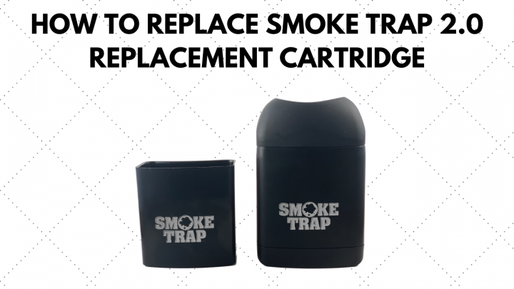 How To Replace New & Improved Smoke Trap 2.0 Replacement Cartridge