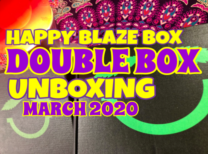 Double Unboxing - Happy Blaze Box Reload & Deluxe Box March 2020