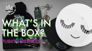 Lean, Nugz and Gummies Oh My! (What's In The Box: Flight9 Medibles)