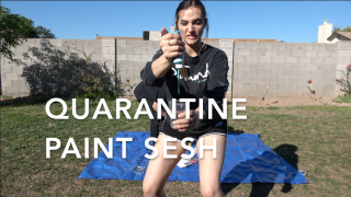 Quarantine Paint Session