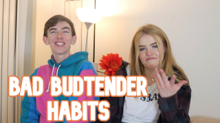 BAD BUDTENDER HABITS W/ MYSTONERRLIFE