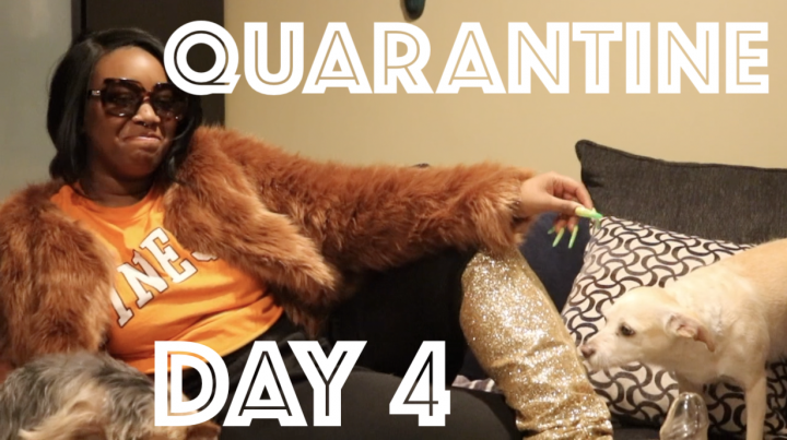 QUARANTINE VLOG: DAY 4