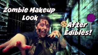 Zombie Makeup |After Edibles|