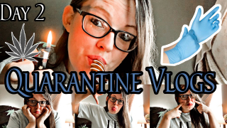 Quarantine Vlogs I Day 2 How To Not Go Insane During a Lockdown