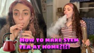 Making Stem Tea to Survive the Quaran(tea)n! | Bakedbeauty420