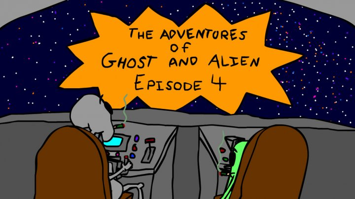 The Adventures of Ghost and Alien: Season 2 Episode 4 -