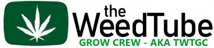 Join The Weed Tube Grow Crew ( TWTGC ) + Calling On ALL TWT Growers