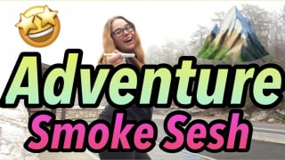 Adventure Smoke Sesh |Brittany Allison