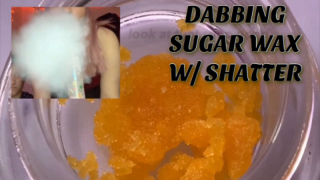DABBING SUGAR WAX WITH SHATTER!