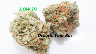 HOW TO DECARB WEED