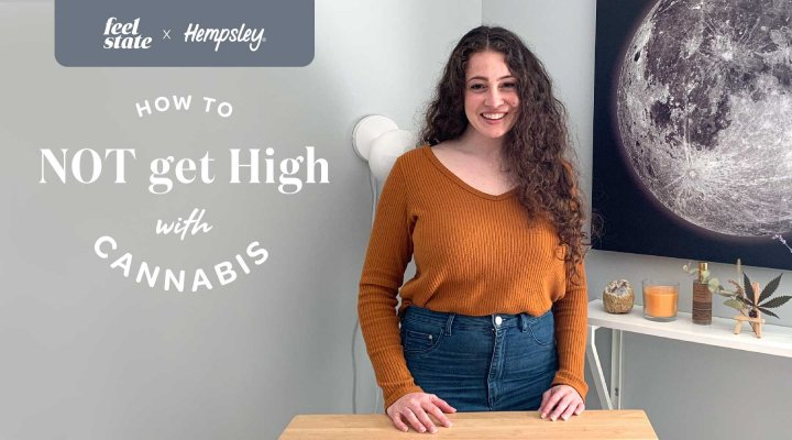 Introducing: How to NOT get High with Cannabis