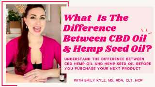 WhatIs The Difference Between CBD Oil & Hemp Seed Oil?