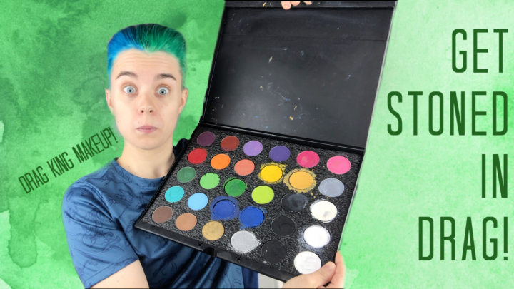 STONER GET READY WITH ME!   Getting Stoned and Into DRAG!