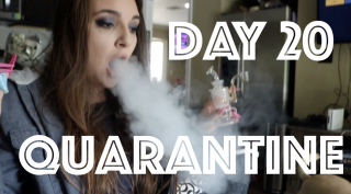 QUARANTINE VLOG: DAY 20