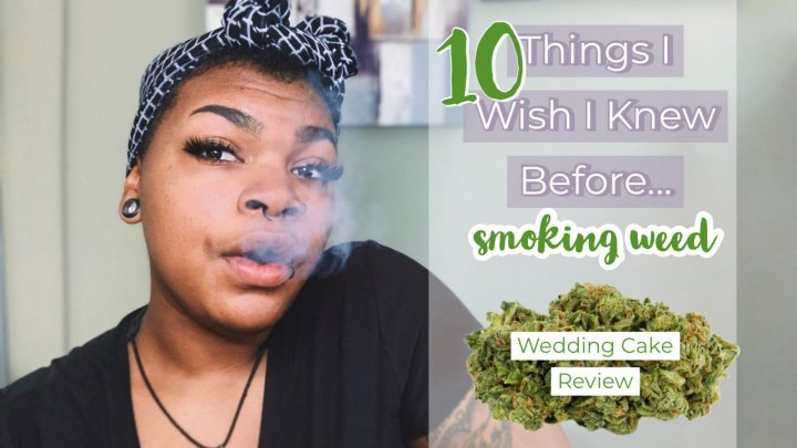 10 Things I Wish I knew before Smoking Weed (Advice for new Stoners)