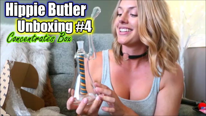 Hippie Butler Unboxing #4 - Concentrates Edition!