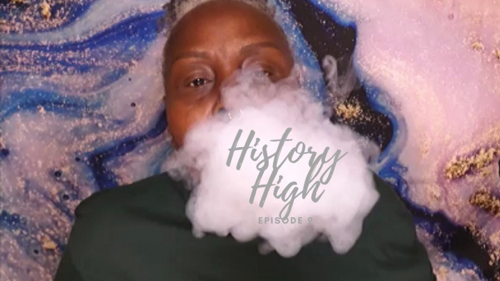 LETS SMOKE DURBAN POISON AND CHAT ABOUT NON-HISTORICAL HISTORY   THE WILLIE LYNCH LETTER   JAMESON RAID    HISTORY HIGH EP. 9