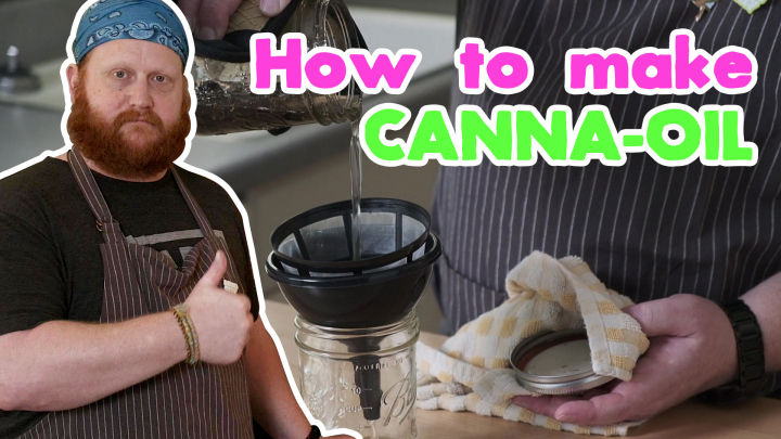 How to make canna oil - Eat Weed