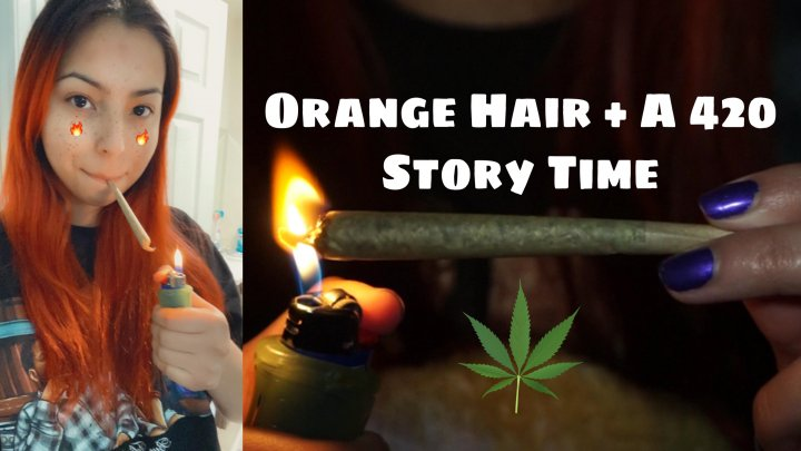 Dyed my hair Orange + A 420 Story Time | HAPPY 420!