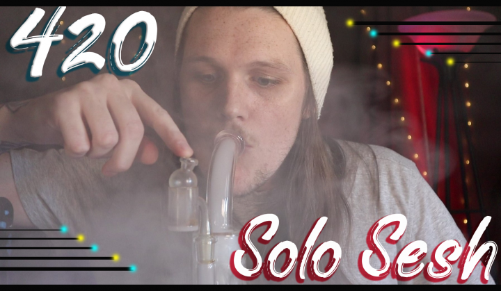 420 Solo Sesh || Dabs&Flower || New Camera ! || FLMMJ