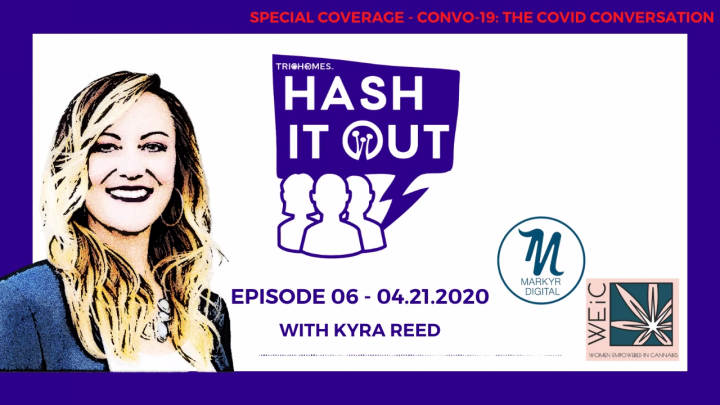 TRICHOMES HASH IT OUT FT. KYRA REED FROM MARKYR & WOMEN EMPOWERED IN CANNABIS