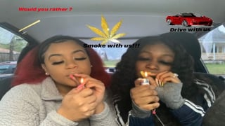 HOT BOX!!! Would you rather ?, Drive and smoke