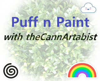 Puff N Paint with theCannArtabist featuring kushkweenofficial - CPT Diesel