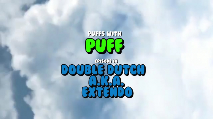 Puffs With Puff | Episode 3: How to Roll a Double Dutch A.K.A. The EXTENDO Blunt