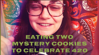 SESHIN WITH DEV | EATING TWO MYSTERY EDIBLE COOKIES | 420 VLOG
